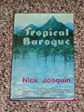 Tropical Baroque, Nick Joaquin and Jeremy Beckett, 0702216437
