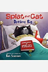 Splat the Cat Dreams Big Kindle Edition