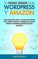 Tu Tienda Online Con WordPress Y Amazon: Guia