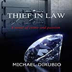 Thief in Law | Michael Dirubio