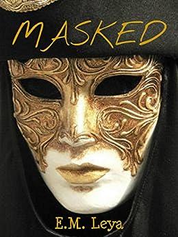 Masked by [Leya, E.M.]