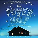 The Power of Half | Kevin Salwen,Hannah Salwen