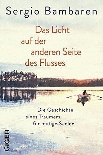 Das Licht Am Anderen Ende Des Flusses Buch Pdf Sergio