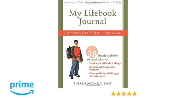 My Lifebook Journal: A Workbook for Children in Fostercare ...