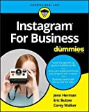 Instagram For Business For Dummies (For Dummies (Business & Personal Finance))