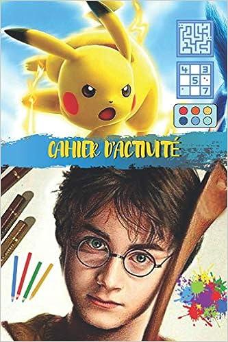 Amazon Cahier D Activite Pokemon Harry Potter 101 Pages Jeux Educatif Sudoku Labyrinthe Mot Mele Coloriage Louis Dorian Activity Books