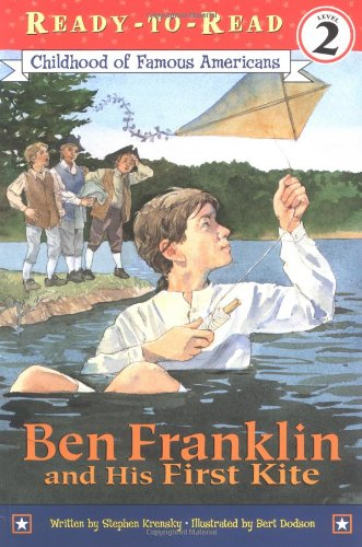 Ben Franklin and His First Kite -