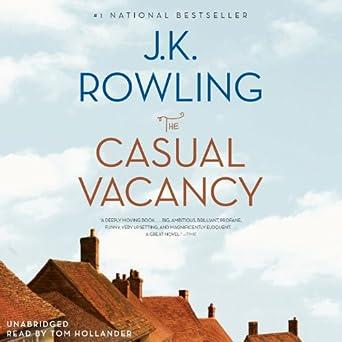 The casual vacancy: j. K. Rowling: 9780751552867: amazon. Com: books.