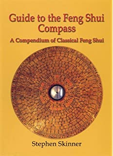 guide to the feng shui compass a compendium of classical feng shui chinese feng shui compass