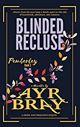 Blinded Recluse (Pemberley Book 3)