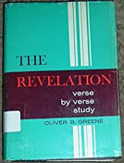 The Revelation: Verse by verse study di…