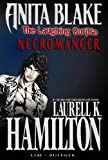 Anita Blake, Vampire Hunter: The Laughing Corpse Book 2 - Necromancer (Anita Blake, Vampire Hunter (Marvel Hardcover))