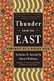 img - for Thunder from the East: Portrait of a Rising Asia by Nicholas D. Kristof (2001-10-09) book / textbook / text book
