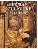 German Sculpture, 1430-1540, Norbert Jopek, 0810965925