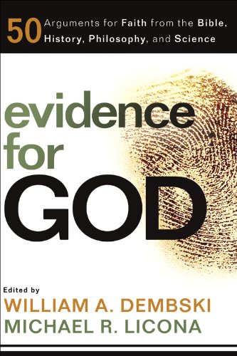 Evidence for God: 50 Arguments for Faith from the Bible, History, Philosophy, and Science cover