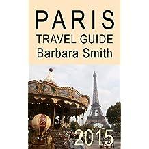 Paris Travel Guide (3rd Edition)