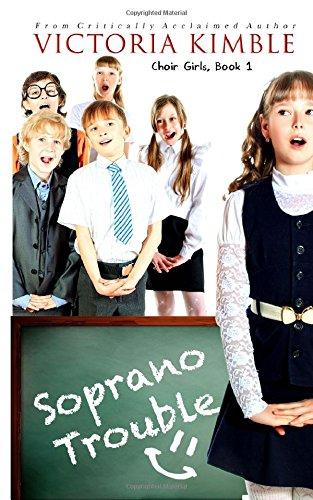 Download Soprano Trouble (Choir Girls, Book 1) ebook