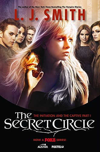 The Secret Circle The Initiation And The Captive Part I Tv Tie In Edition [Pdf/ePub] eBook