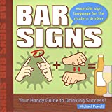 Bar Signs: Essential Sign Language for the Modern Drinker