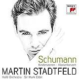 Schumann: Kinderszenen Op. 15/Klavierkonzert Op. 54