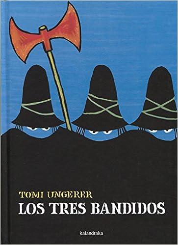 Resultado de imagen de los tres baNDIDOS Tomi Ungerer