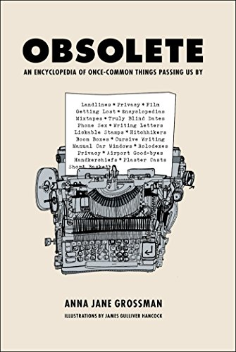Amazon Obsolete An Encyclopedia Of Once Common Things Passing