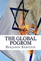 The Global Pogrom: Essays on the New Anti-Semitism