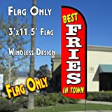 BEST FRIES IN TOWN Windless Polyknit Feather Flag (3 x 11.5 feet)