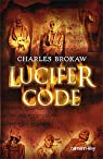 Lucifer code par Brokaw