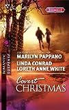 Covert Christmas: Open Season\Second-Chance Sheriff\Saving Christmas (Silhouette Romantic Suspense)