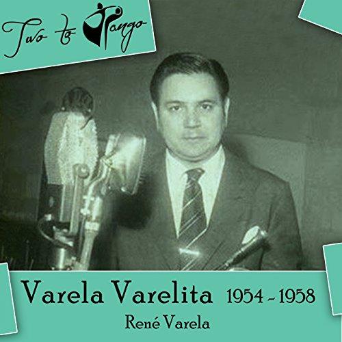 Varela Varelita (1954 - 1958)