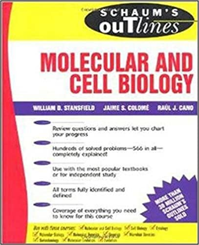 Outline of Molecular and Cell Biology: William Stansfield, Raul ...