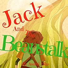 Jack and the Beanstalk Audiobook by Asami Rika Narrated by Tiffany Marz