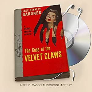 The Case of the Velvet Claws Audiobook