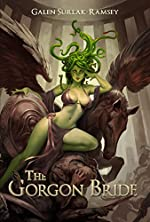 The Gorgon Bride (Myths of Stone Book 1)