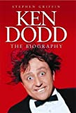 Ken Dodd: The Biography