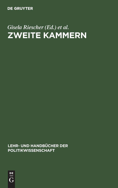 Zweite Kammern (Lehr- und Handbücher der Politikwissenschaft)
