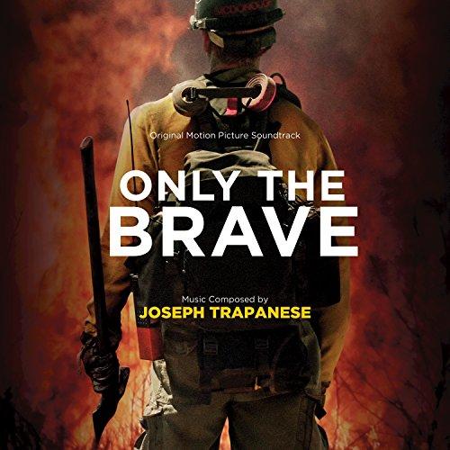 Only The Brave (Original Motio...