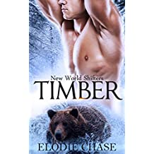 Timber (Bear Shifter) (New World Shifters series)