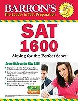 Barron's SAT 1600, 6th Edition: with Bonus Online Tests (Barron's Test Prep)
