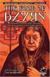 The Book of Dzyan: The Known Text, The Secret Doctrine, Additional Sources, A Life of Mme. Blavatsky (Call of Cthulhu fiction)
