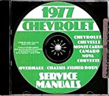 Best 1977 Chevrolet Factory Repair Shop & Service Manual CD - Impala, Caprice Classic, Wagons, Camaro, Corvette, LT, Z28, Berlinetta, Malibu, Malibu Classic, Landau, Monte Carlo, Nova, El Camino