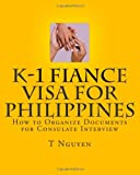 K-1 Fiance Visa for Philippines, T. Nguyen, 146354491X