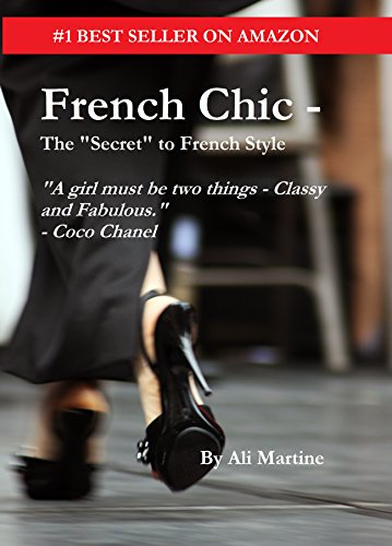 French Chic - The 'Secret' to French Style