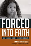 Forced into Faith, Innaiah Narisetti, 1591026067