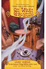 On What Grounds (Coffeehouse Mysteries, No. 1) (A Coffeehouse Mystery) Kindle Edition