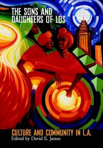Sons And Daughters Of Los: Culture And Community In L.A....