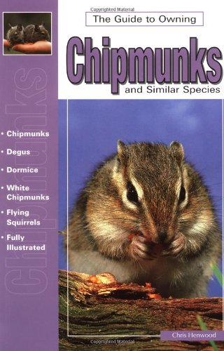 Guide to Owning Chipmunks (Ww-515)