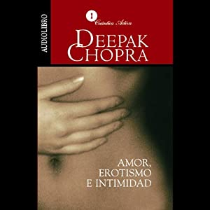 Erotismo e Intimidad [The Path to Love] Audiobook