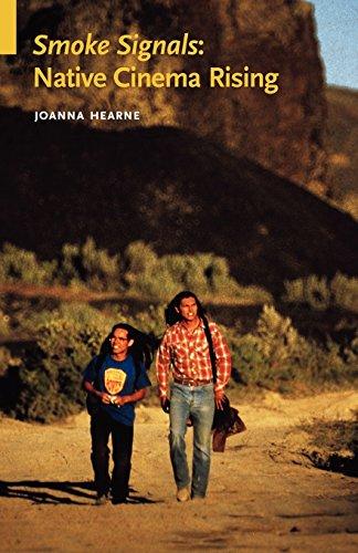 Smoke Signals: Native Cinema Rising (Indigenous Films)